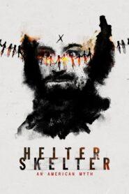 Helter Skelter: An American Myth 2020