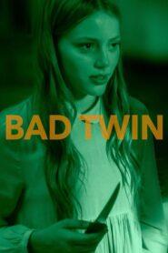Bad Twin 2016