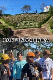 Lost In America 2020