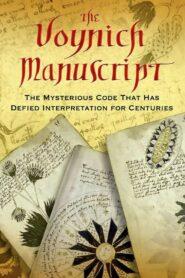 A Voynich-kódex – A világ legrejtélyesebb kézirata 2014