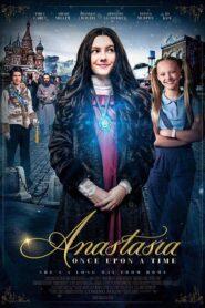Anastasia: Once Upon a Time 2019