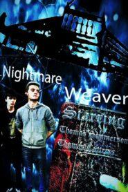 Nightmare Weaver 2017