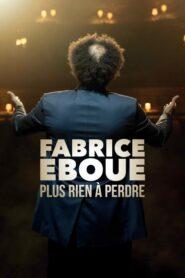 Fabrice Eboué – Plus rien à perdre 2020