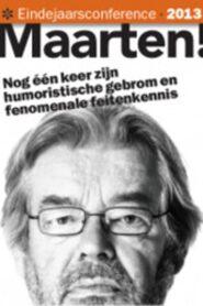 Maarten van Rossem: Eindejaarsconference 2013 2013