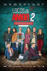 Locos de Amor 2 2018