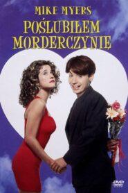 Poślubiłem morderczynię 1993