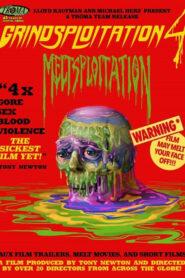 Grindsploitation 4: Meltsploitation 2018