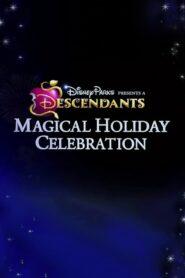 Disney Parks Presents: A Descendants Magical Holiday Celebration 2016