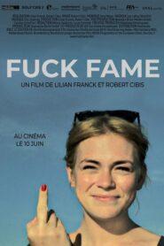 Fuck Fame 2019