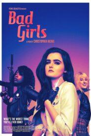 Bad Girls 2021
