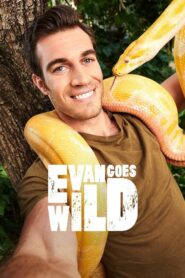Evan Goes Wild 2019