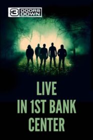3 Doors Down – Live in 1st Bank Center 2012