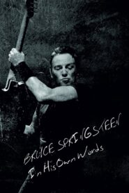 Bruce Springsteen: In His Own Words 2016