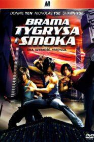 Brama Tygrysa i Smoka 2006
