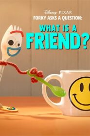 Forky Asks a Question: What Is a Friend? 2019