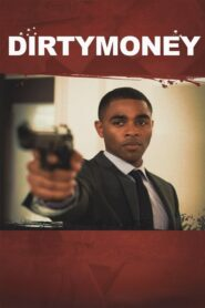 Dirtymoney 2013