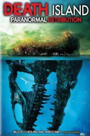 Death Island: Paranormal Retribution 2017