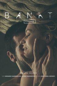 Banat (Il Viaggio) 2015