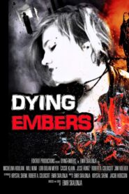 Dying Embers 2018