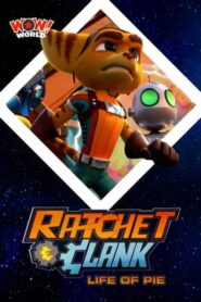 Ratchet and Clank – Life of Pie 2021