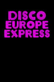 Disco Europe Express 2018