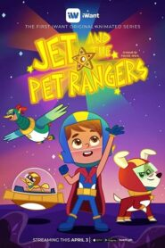 Jet and the Pet Rangers 2020