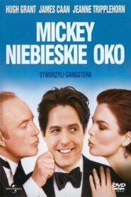 Mickey Niebieskie Oko 1999