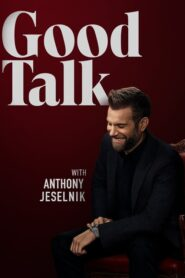 Good Talk With Anthony Jeselnik 2019
