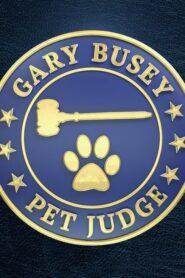 Gary Busey: Pet Judge 2020