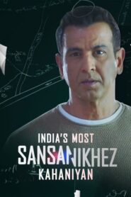 India's Most Sansanikhez Kahaniyan 2021