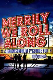 Merrily We Roll Along 2013