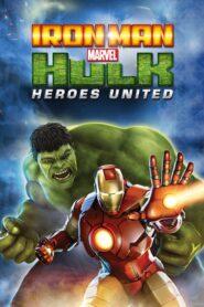 Iron Man & Hulk: Heroes United 2013