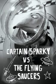 Captain Sparky vs. The Flying Saucers 2013