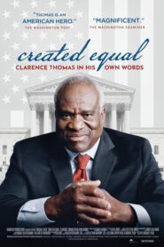 Created Equal: Clarence Thomas in His Own Words 2020
