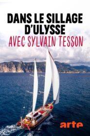 Dans le sillage d'Ulysse avec Sylvain Tesson 2020