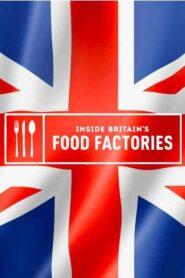 Inside Britain's Food Factories 2020
