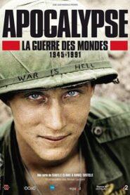 Apocalypse : La Guerre des mondes (1945-1991) 2019