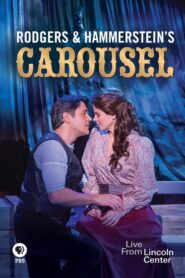 Rodgers and Hammerstein's Carousel: Live from Lincoln Center 2013