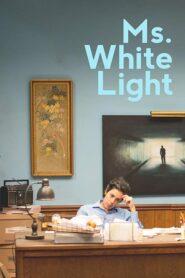 Ms. White Light 2019