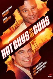 Hot Guys with Guns 2013