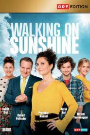 Walking on Sunshine 2019