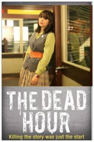 The Dead Hour 2013