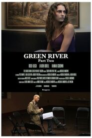 Green River: Part Two 2017