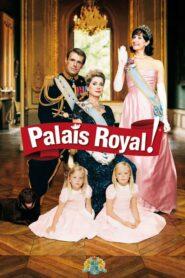 Palais Royal! 2005