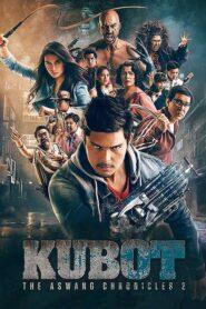 Kubot: The Aswang Chronicles 2 2014