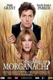 Słyszeliście o Morganach? 2009