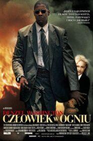 Człowiek w ogniu 2004