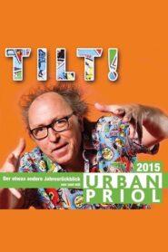 Urban Priol – Tilt! 2015 2015