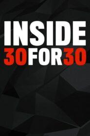 Inside 30 for 30 2020