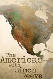 The Americas with Simon Reeve 2019